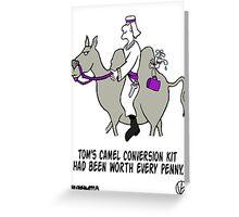 Camel Conversion Kit. Greeting Card