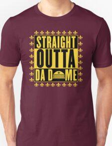 Straight Outta Da Dome Unisex T-Shirt