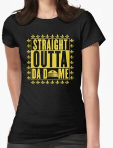 Straight Outta Da Dome Womens Fitted T-Shirt