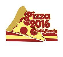 Pizza 2016 election Photographic Print