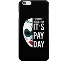 PAYDAY CLOVER : WHITE iPhone Case/Skin