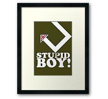 Stupid Boy - Arrow Framed Print