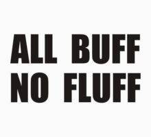 All Buff No Fluff Kids Clothes
