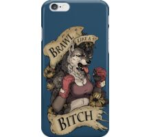 Brawl Like a Bitch iPhone Case/Skin