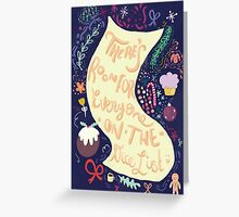 There's Always Room on The Nice List Greeting Card