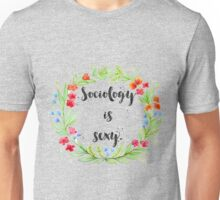 Sociology is Sexy Wreath Unisex T-Shirt