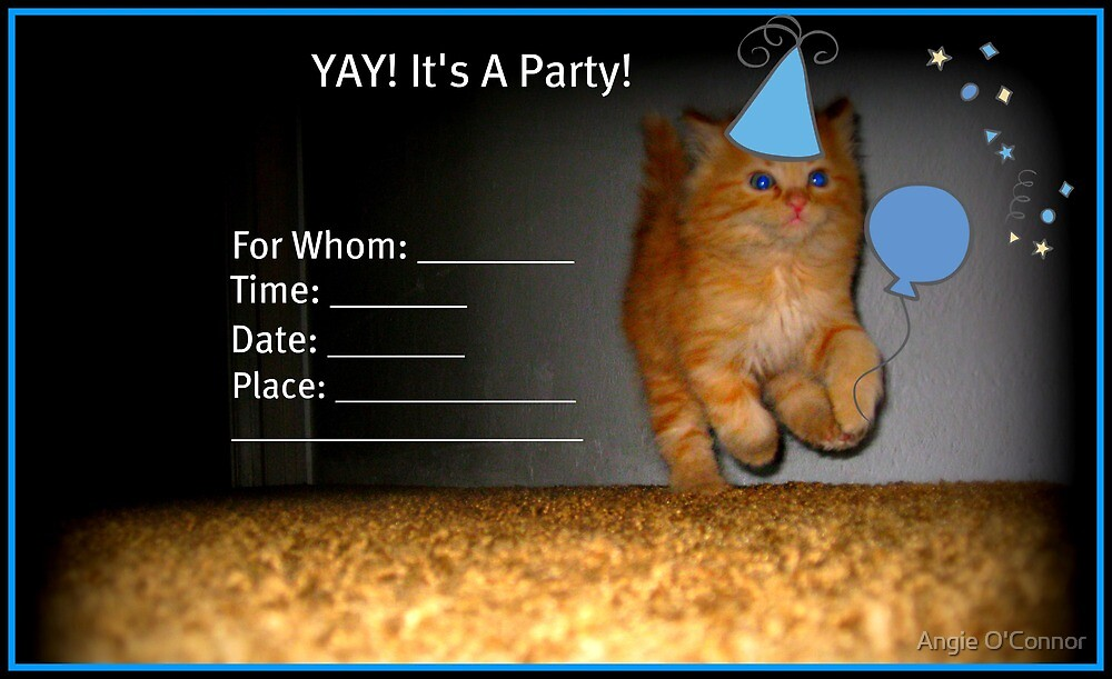 Yay! It's A Party! Invitation~ by Angie O'Connor