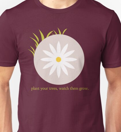 Plant Your Trees Unisex T-Shirt