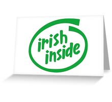 Irish Inside Greeting Card