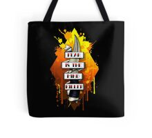 Fear is the Mind Killer.  Tote Bag