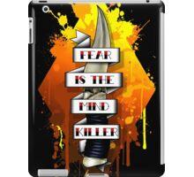 Fear is the Mind Killer.  iPad Case/Skin