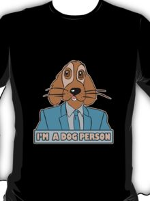 I m a dog person geek funny nerd T-Shirt