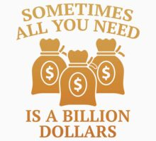 A Billion Dollars by AmazingVision