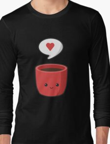 Cute Mug Long Sleeve T-Shirt