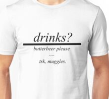 drinks?butterbeer Unisex T-Shirt
