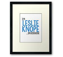 I'M LESLIE KNOPE... IN DISGUISE Framed Print