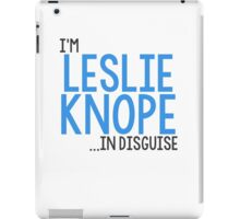 I'M LESLIE KNOPE... IN DISGUISE iPad Case/Skin