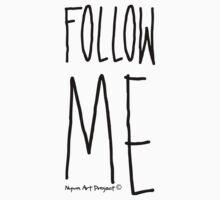 Follow me! Yellow Kids Tee