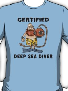 Funny Certified Deep Sea Diver T-Shirt