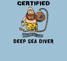Funny Certified Deep Sea Diver Unisex T-Shirt