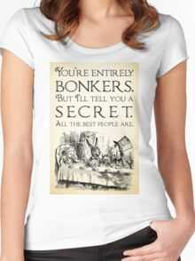 Alice in Wonderland -  You're entirely bonkers -  Mad Hatter Quote 0189 Women's Fitted Scoop T-Shirt