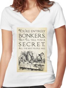 Alice in Wonderland -  You're entirely bonkers -  Mad Hatter Quote 0189 Women's Fitted V-Neck T-Shirt