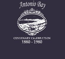 Antonio Bay Centenary 1880-1980 Unisex T-Shirt