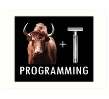 Programming = Yak Shaving Art Print