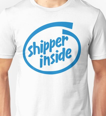 Shipper Inside Unisex T-Shirt