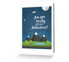 Are you ready for an Adventure? Greeting Card