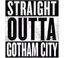 STRAIGHT OUTTA GOTHAM CITY Photographic Print