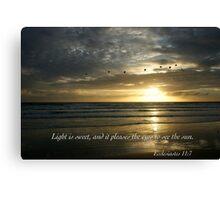 Ecclesiates 11 Canvas Print
