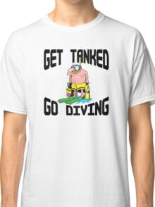 """Get Tanked Go Diving"" SCUBA  Classic T-Shirt"