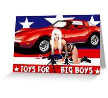 Toys For Big Boys Greeting Card