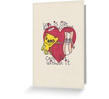love is like bacon and cheese Greeting Card