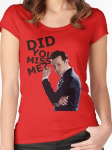 Did you miss me? Women's Fitted Scoop T-Shirt
