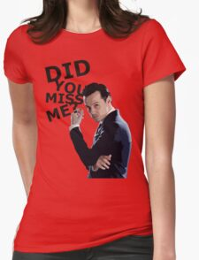 Did you miss me? Womens Fitted T-Shirt