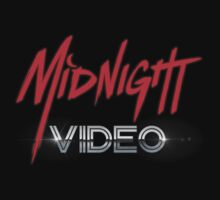 MIDNIGHT VIDEO by adamforcedesign