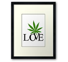 Love Marijuana Framed Print