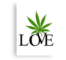 Love Marijuana Canvas Print