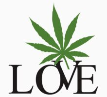 Love Marijuana by MarijuanaTshirt