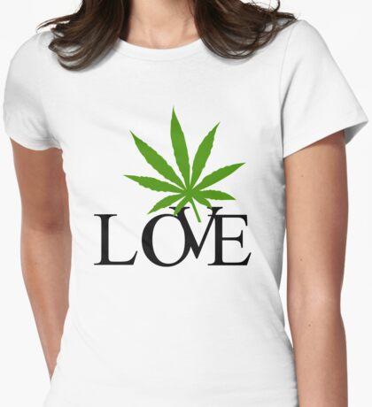 Love Marijuana Cannabis Womens Fitted T-Shirt