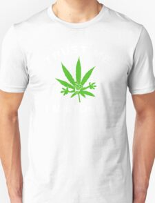 Very Funny Stoned Marijuana T-Shirt