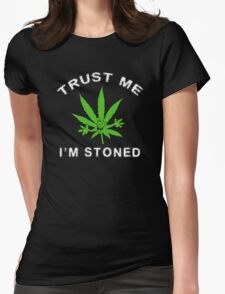 Very Funny Stoned Marijuana Womens Fitted T-Shirt