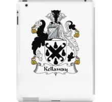 Coat of arms (family crest) for last-name or surname Kellaway or Kelloway . Heraldry banner for your name. iPad Case/Skin