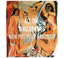Picasso's Single Ladies Poster