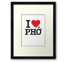 I Love Pho Framed Print