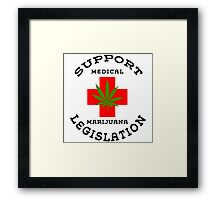Support Medical Marijuana Framed Print