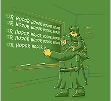 Hodor's After School Special Photographic Print