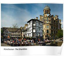 UK - Manchester, The Shambles Poster